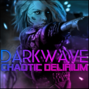 DarkWave: Chaotic Delirium // RetroWave DarkWave Synthwave