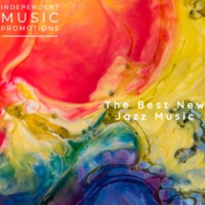 The Best New Jazz Music
