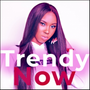 Trendy Now / R&B  , Pop , Hip Hop , Rap , Pop , Tik Tok , Do