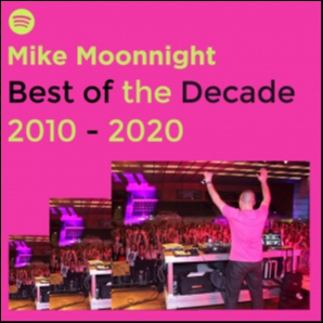 Best Of The Decade Mike Moonnight 2010 - 2020