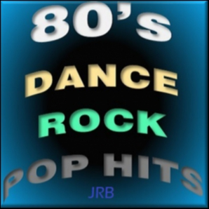 80's DANCE ROCK POP HITS