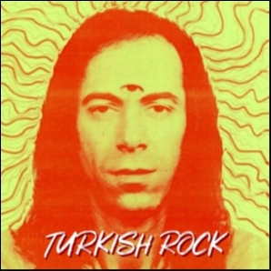 Turkish Rock/Anatolian Rock/Psychedelic Folk Rock