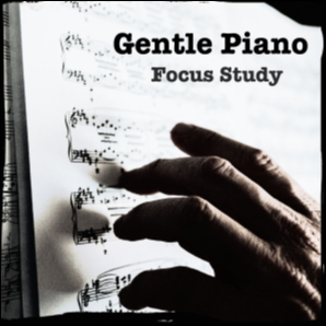 Gentle Piano | Focus Study
