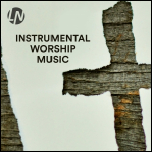 Instrumental Worship Music | Instrumental Christian Music