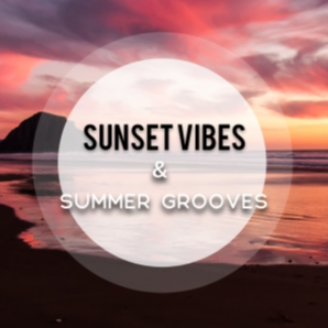 Sunset Vibes & Summer Grooves