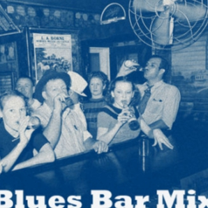 Blues Bar Mix