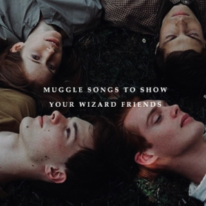 Muggle songs to show your wizard friends