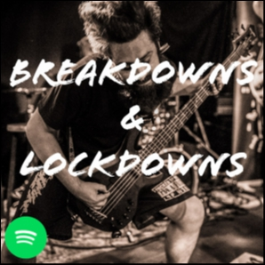 Breakdowns & Lockdowns (METALCORE / DEATHCORE)