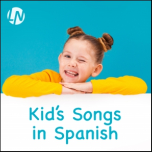 Kid's Songs in Spanish. Songs for Children & Babies