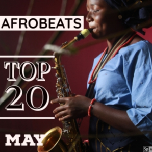 TOP 20 AFROBEATS MONTHLY