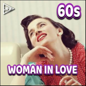 60s WOMAN IN LOVE | Absolutely The Best Songs