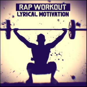 Rap Workout - Lyrical Motivation