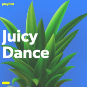 Juicy Dance / EDM, Dance, Trap, Pop and more