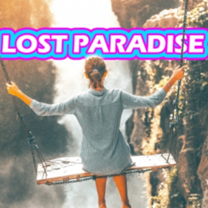 LOST PARADISE ????