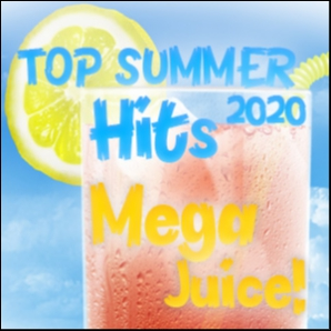 Top Summer hits 2020 MegaJuice!