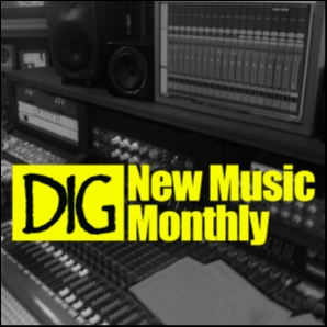 Dig NewMusic | Monthly