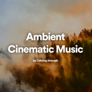 Ambient Cinematic Music