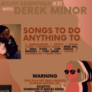 Derek Minor's Songs To Do Anything To