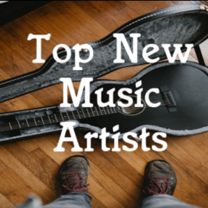 Top New Music Artists