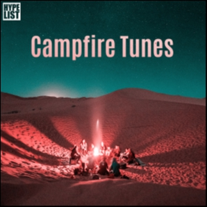 Campfire Tunes by HYPELIST