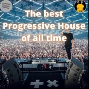 The Best Progressive House of all time