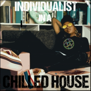 Individualist in a chilled house