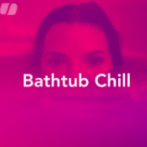 Bathtub Chill