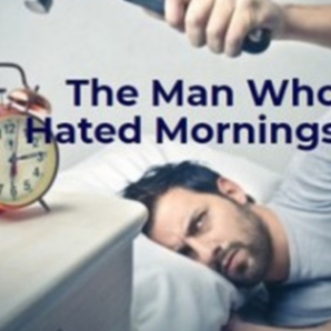 The Man Who Hated Mornings (Electric Blues)