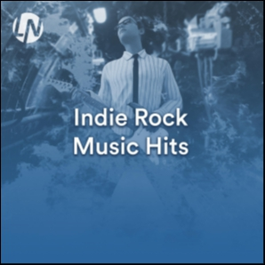 Indie Rock Music Hits | Best Alternative Rock & Indie Music