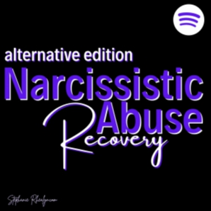 Narcissistic Abuse Recovery - Alternative edition