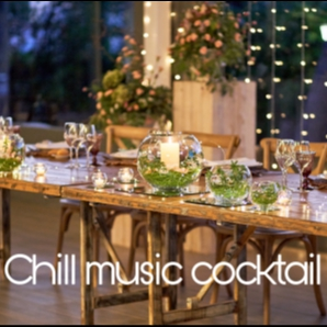 Chill music for cocktail and dinner