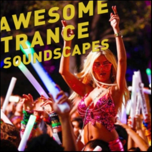 Awesome Trance Soundscapes